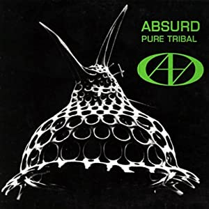 Absurd -  Pure Tribal