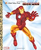 The Invincible Iron Man (Marvel: Iron Man) (Little Golden Book)