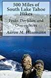 Search : 500 Miles of South Lake Tahoe Hikes: Peaks, Day Hikes, and Overnighters