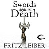 img - for Swords Against Death: The Adventures of Fafhrd and the Gray Mouser book / textbook / text book