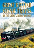 Great British Steam Trains - On The Great Central Railway [DVD]