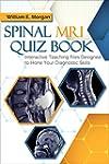 Spinal MRI Quiz Book: Interactive Tea...