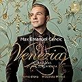 Venezia : Opera arias at the Serenissima