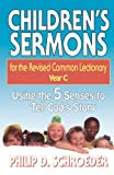 img - for Children's Sermons for the Revised Common Lectionary Year C: Using the 5 Senses to Tell God's Story book / textbook / text book