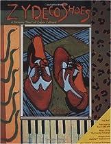 Free Zydeco Shoes: A Sensory Tour of Cajun Culture Ebooks & PDF Download