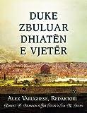 DUKE ZBULUAR DHIATEN E VJETER (Albanian: Discovering the Old Testament) (Albanian Edition)