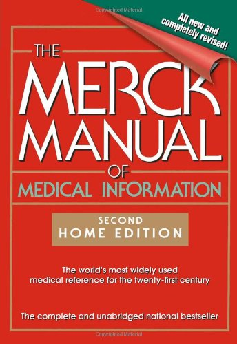 The Merck Manual of Medical Information: 2nd Home Edition...