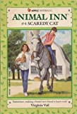 img - for Scaredy Cat (Animal Inn #4) book / textbook / text book