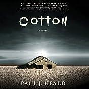 Cotton: The Clarkeston Chronicles, Book 2 | Paul J. Heald