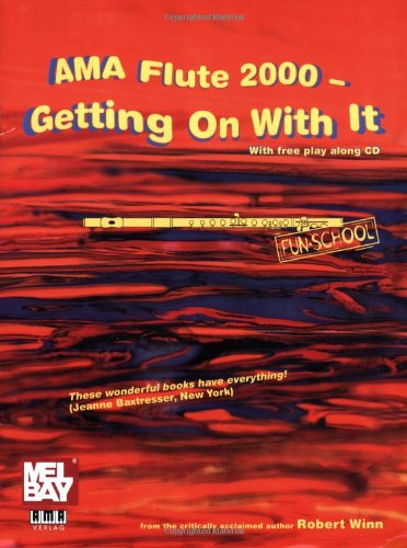 Winn: AMA Flute 2000, Book 2 (Getting On With It)