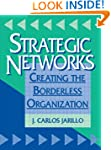Strategic Networks: Creating the bord...