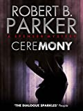 Ceremony (A Spenser Mystery) (The Spenser Series Book 9) (English Edition)