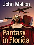 img - for Fantasy in Florida book / textbook / text book