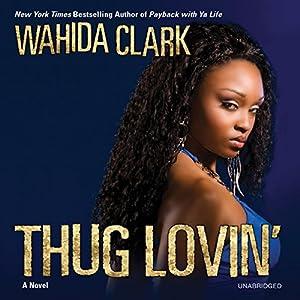 Thug Lovin' Audiobook