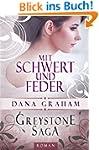 Greystone Saga: Mit Schwert und Feder...
