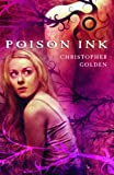 Poison Ink (0385734832) by Golden, Christopher
