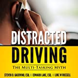 img - for Distracted Driving: The Multi-Tasking Myth (You Be the Judge) (Volume 1) book / textbook / text book