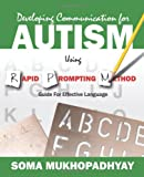 img - for Developing Communication for Autism Using Rapid Prompting Method: Guide for Effective Language book / textbook / text book