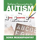 Developing Communication for Autism Using Rapid Prompting...