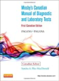 Mosby's Canadian Manual of Diagnostic and Laboratory Tests