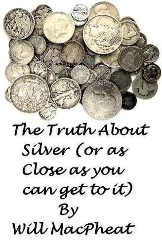 The Truth About Silver (or as Close as You Can Get to It)