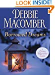 Borrowed Dreams (Debbie Macomber Clas...