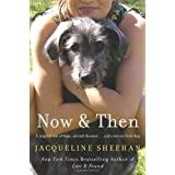 Now & Then ~ Jacqueline Sheehan