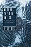Nature, the Soul, and God: An Introduction to Natural Philosophy