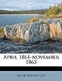 img - for April 1861-november 1863 book / textbook / text book