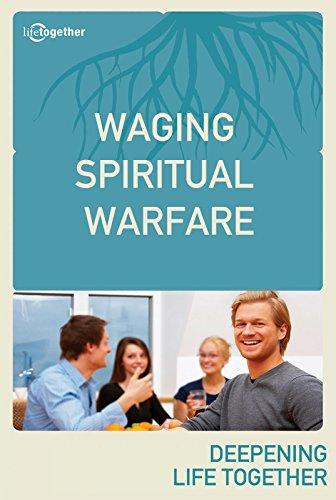 Waging Spiritual Warfare (Ephesians #6)