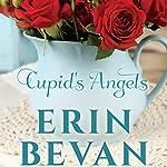 Cupid's Angels | Erin Bevan