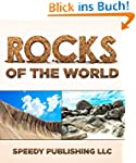 Rocks Of The World: Rocks and Mineral...