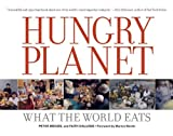 img - for By Peter Menzel Hungry Planet: What the World Eats (8.2.2007) book / textbook / text book