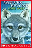 Wolves of the Beyond #1: Lone Wolf