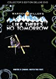 MILLER;WARREN LIKE THERES NO TOMORROW