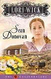 Sean Donovan (The Californians, Book 3) (0736919473) by Wick, Lori