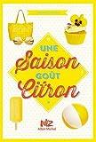 Une saison goût citron tome 1 par Joanna Philbin