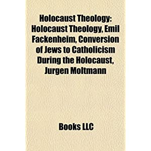 Holocaust Theology Emil Fackenheim | RM.