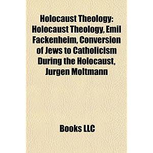 Holocaust Theology Emil Fackenheim | RM.