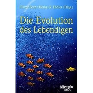 Die Evolution des Lebendigen: Grundlagen und Aktualität der Evolutionslehre