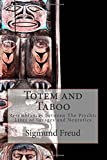 img - for Totem and Taboo: Resemblances between The Psychic Lives of Savages and Neurotics book / textbook / text book