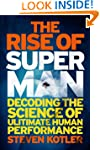 The Rise of the Superman: Decoding th...