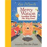 Mercy Watson: Something Wonky This Way Comesby Kate DiCamillo