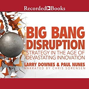 Big Bang Disruption Audiobook