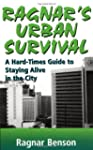 Ragnar's Urban Survival: A Hard-Times...