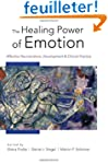 The Healing Power of Emotion - Affect...