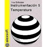 Instrumentación 5: Temperatura