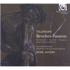 Brockes-Passion de Telemann, Harmonia Mundi / René Jacobs