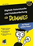 Digitale Fotoretusche und Fotobearbeitung für Dummies