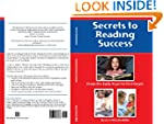 Secrets to Reading Success: from the...